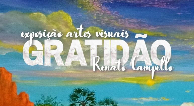 'Gratidão' nova exposição de Renato Campello a partir de 10 de setembro no Centro Cultural Casa Di Rose