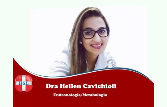 Dra. Hellen Cavichioli - Endocrinologia/Metablogia