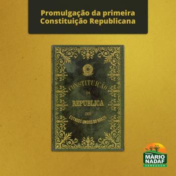 129 anos da promulgação da 1ª Constituição Republicana do Brasil  Em 24 de fevereiro de 1891, foi promulgada a primeira constituição republicana.