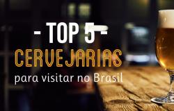 Top 5 das cervejarias para visitar no Brasil