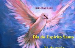 31 de Maio - Dia do Espírito Santo