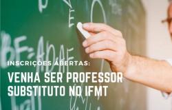 IFMT de Alta Floresta abre processo seletivo para Professores substitutos