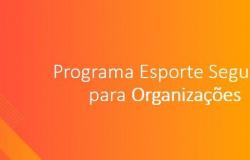 Comitê Olímpico do Brasil lança o Programa Esporte Seguro para Organizações