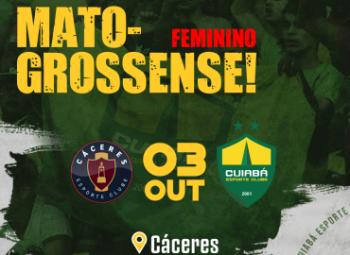 Cuiabá enfrenta Cáceres na estreia do Estadual Feminino