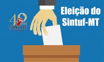 Comissão eleitoral homologa duas chapas para eleição do Sintuf-MT