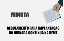 MINUTA - Regulamento da Jornada Contínua na UFMT