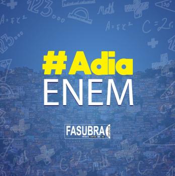 ADIA ENEM: FASUBRA Sindical apoia o adiamento do ENEM em 2020