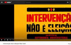 Vídeo: Intervenção não é eleição!