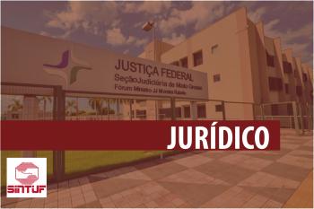 Sintuf-MT derruba na Justiça IN n.28 e reverte os cortes nos adicionais ocupacionais