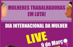 """Live """"Mulheres Trabalhadoras em Luta"""" será nesta terça-feira (09)"""