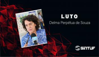 Sintuf-MT presta homenagem a Delma Perpétua de Souza
