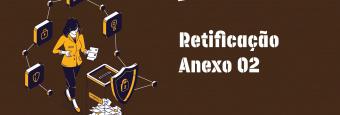 Retificação do Anexo 02