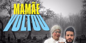 peça 'Mamãe Voltou' será apresentada no Cine Teatro Cuiabá, na quarta-feira (25),