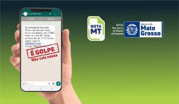 Consumidores devem denunciar tentativas de golpes em nome do Nota MT