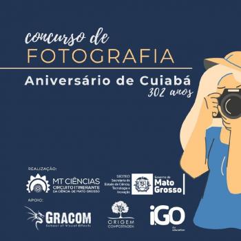 MT Ciências realiza concurso fotográfico para homenagear os 302 anos de Cuiabá
