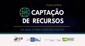 Abertas inscrições do curso para captação de recursos em projetos culturais