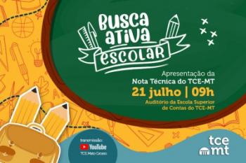 TCE-MT lança oficialmente Busca Ativa Escolar em live nesta quarta-feira