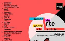 Semana de Arte Contra a Barbárie> reúne artistas  em defesa da liberdade de expressão