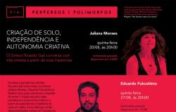 O diretor Ricardo Cali conversa com três artistas através de suas trajetórias nos dias 20 e 27 de agosto e 03 de setembro às 20hs