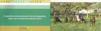 The Nature Conservancy – TNC divulga relatório com impressionantes resultados obtidos com o Pastoreio Voisin pela Cooperativa Itaipu (Pinhalzinho SC)