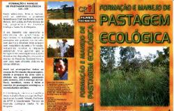 """1999 - Ano de lançamento da primeira publicação comercial: o videocurso """"Formação e Manejo de Pastagem Ecológica""""."""