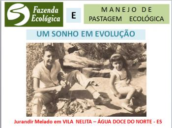 Fazenda Ecológica - Um sonho em evolução - Apresentação de Jurandir Melado