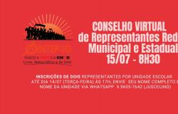 CONVOCAÇÃO - Conselho (VIRTUAL) de Representantes Redes Municipal e Estadual