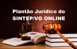 Plantão Jurídico do SINTEP VG ONLINE