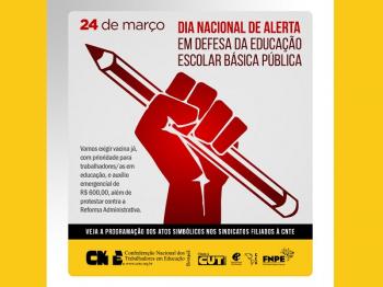 VACINA JÁ - Dia Nacional de Alerta em defesa da educação escolar básica pública e Lockdown pela Vida