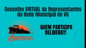 Sintep/VG divulga as deliberações do Conselho de Representantes da Rede Municipal