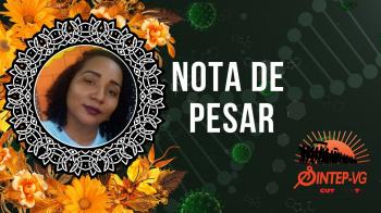 NOTA DE PESAR -Mais uma trabalhadora da Educação vítima da COVID 19