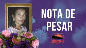 NOTA DE PESAR – Merendeira aposentada é mais uma vítima do Covid 19, em VG