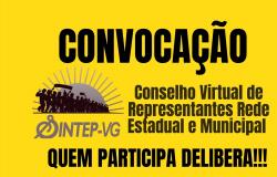 CONVOCAÇÃO - Conselho (VIRTUAL) de Representantes Rede Estadual e Municipal