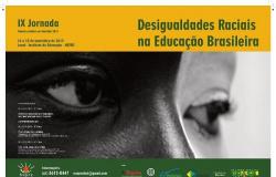 IX Jornada Desigualdades Raciais enfoca experiências pedagógicas contra discriminação nas escolas