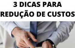 3 DICAS PARA REDUÇÃO DE CUSTOS