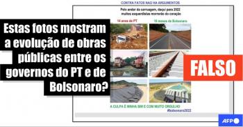 AFP mostra imagens compartilhadas de Nova Monte Verde no governo PT e Bolsonaro é fake news