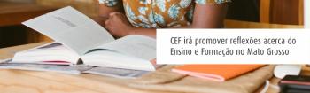 Comissão de Ensino promoverá encontro com IES do Mato Grosso