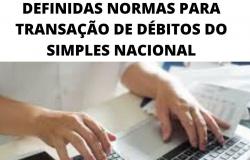 DEFINIDAS NORMAS PARA TRANSAÇÃO DE DÉBITOS DO SIMPLES NACIONAL