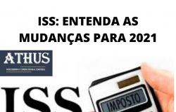 ISS: ENTENDA AS MUDANÇAS PARA 2021