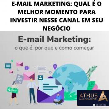 E-MAIL MARKETING: QUAL É O MELHOR MOMENTO PARA INVESTIR NESSE CANAL EM SEU NEGÓCIO
