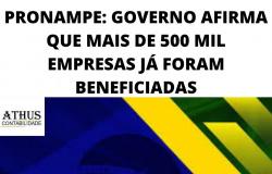PRONAMPE: GOVERNO AFIRMA QUE MAIS DE 500 MIL EMPRESAS JÁ FORAM BENEFICIADAS