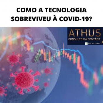 COMO A TECNOLOGIA SOBREVIVEU À COVID-19?