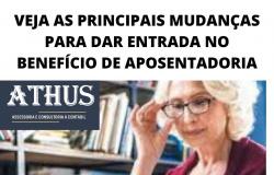 VEJA AS PRINCIPAIS MUDANÇAS PARA DAR ENTRADA NO BENEFÍCIO DE APOSENTADORIA