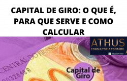 CAPITAL DE GIRO: O QUE É, PARA QUE SERVE E COMO CALCULAR