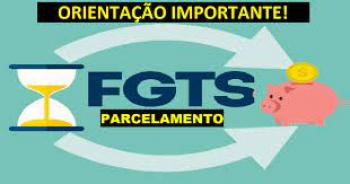 LIBERADA EMISSÃO DO PARCELAMENTO FGTS 2021