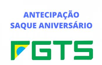 ANTECIPAÇÃO SAQUE ANIVERSÁRIO FGTS