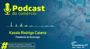 Podcast do Comércio, com Kassio Rodrigo Catena 13ª edição